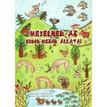 Molnár Sándor – Répay Dorottya – Börcsök Zoltán – Mesterházi József: Mesélnek az erdők-mezők állatai