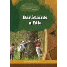 Molnár Sándor - Börcsök Zoltán: Barátaink a fák